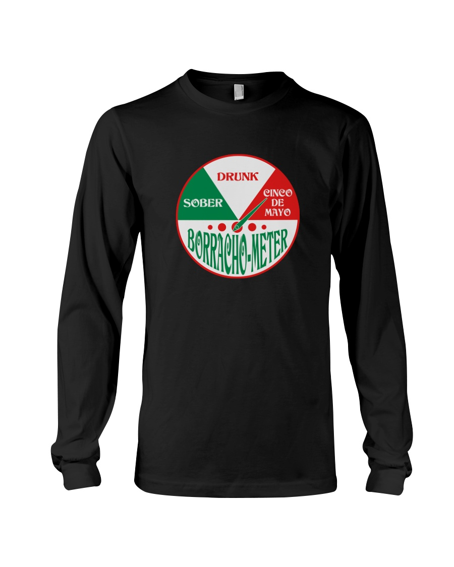 Cinco de Mayo Shirt Borracho Meter Long Sleeve Tee