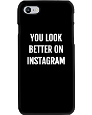 You Look Better On Instagram Phone Case thumbnail