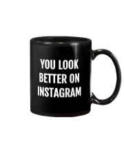 You Look Better On Instagram Mug thumbnail