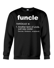 Funcle Shirt Funny Uncle T-Shirt Gift Idea Crewneck Sweatshirt thumbnail