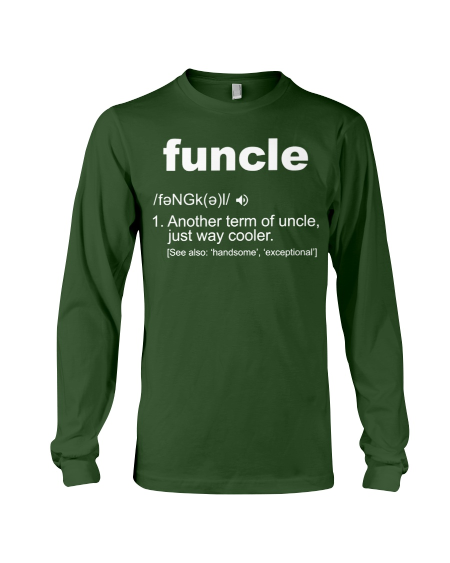 Funcle Shirt Funny Uncle T-Shirt Gift Idea Long Sleeve Tee
