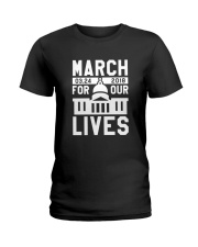 March for Our Lives Shirt Regulate Guns Now Ladies T-Shirt tile