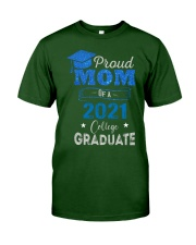 Proud Mom Of A 2021 College Graduate Classic T-Shirt front