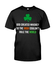 God created Whiskey so the Irish couldn't rule Premium Fit Mens Tee tile