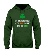 God created Whiskey so the Irish couldn't rule Hooded Sweatshirt tile