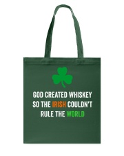 God created Whiskey so the Irish couldn't rule Tote Bag tile
