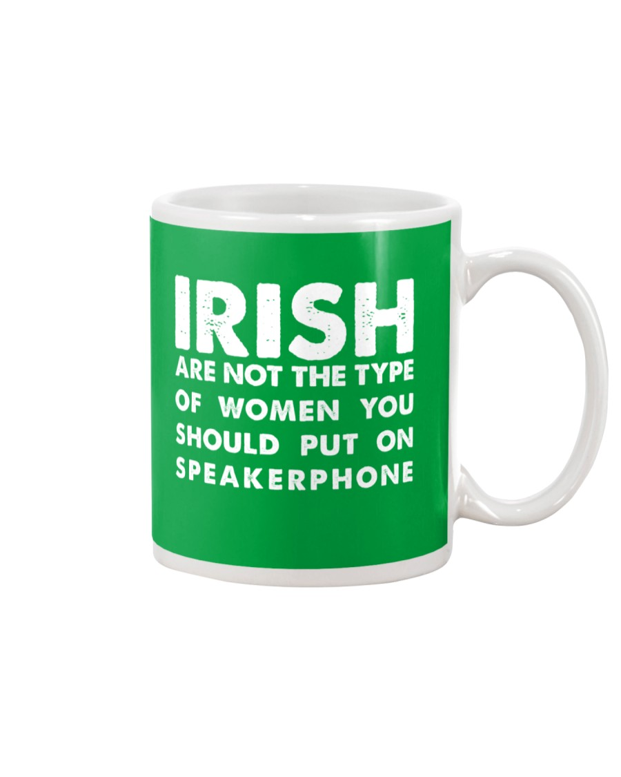 i'm Irish Are Not Type Mug