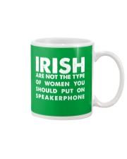 i'm Irish Are Not Type Mug front