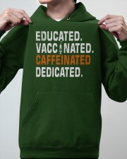 Educated Vaccinated Caffeinated Dedicated Hooded Sweatshirt apparel-hooded-sweatshirt-lifestyle-front-46