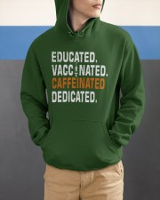 Educated Vaccinated Caffeinated Dedicated Hooded Sweatshirt apparel-hooded-sweatshirt-lifestyle-front-53