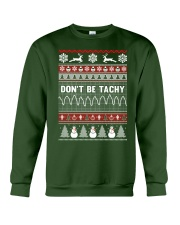 Dont Be Tachy Ugly Christmas Sweater Crewneck Sweatshirt front