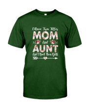 I Have Two Titles Mom And Aunt Flowers Classic T-Shirt front