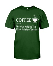 Coffee Glue 2020 Classic T-Shirt front
