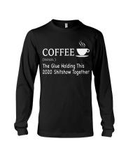 Coffee Glue 2020 Long Sleeve Tee thumbnail