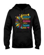 Never Underestimate A Grandma With A Teaching Hooded Sweatshirt thumbnail