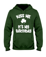 Kiss Me It's My Birthday Hooded Sweatshirt thumbnail