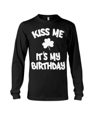 Kiss Me It's My Birthday Long Sleeve Tee tile
