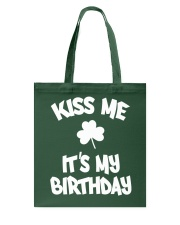 Kiss Me It's My Birthday Tote Bag thumbnail