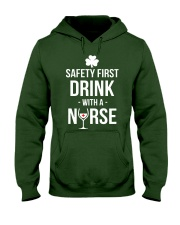 Irish Nurse Safety First Drink With A Nurse Hooded Sweatshirt thumbnail