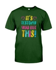 It's Test Day You Got This Funny Teacher Student Classic T-Shirt front