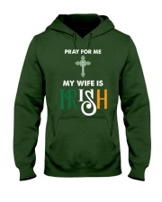 My wife is Irish Hooded Sweatshirt front
