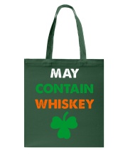 May Contain Whiskey Tote Bag thumbnail