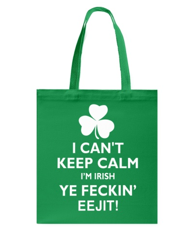 I Can't Keep Calm I'm Irish