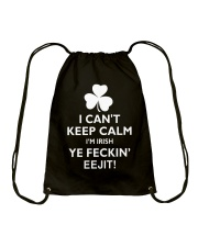 I Can't Keep Calm I'm Irish Drawstring Bag thumbnail