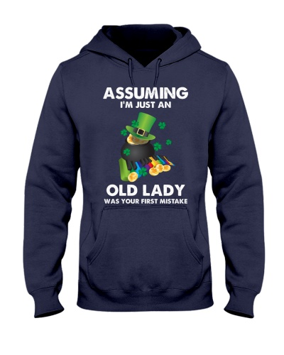 Assuming I'm Just an Old Lady Your First Mistake