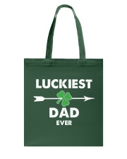 Luckiest Dad ever Tote Bag thumbnail