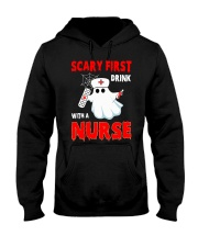 Scary First Drink With A Nurse Hooded Sweatshirt thumbnail