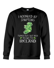I Googled My Symptoms Ireland Crewneck Sweatshirt tile