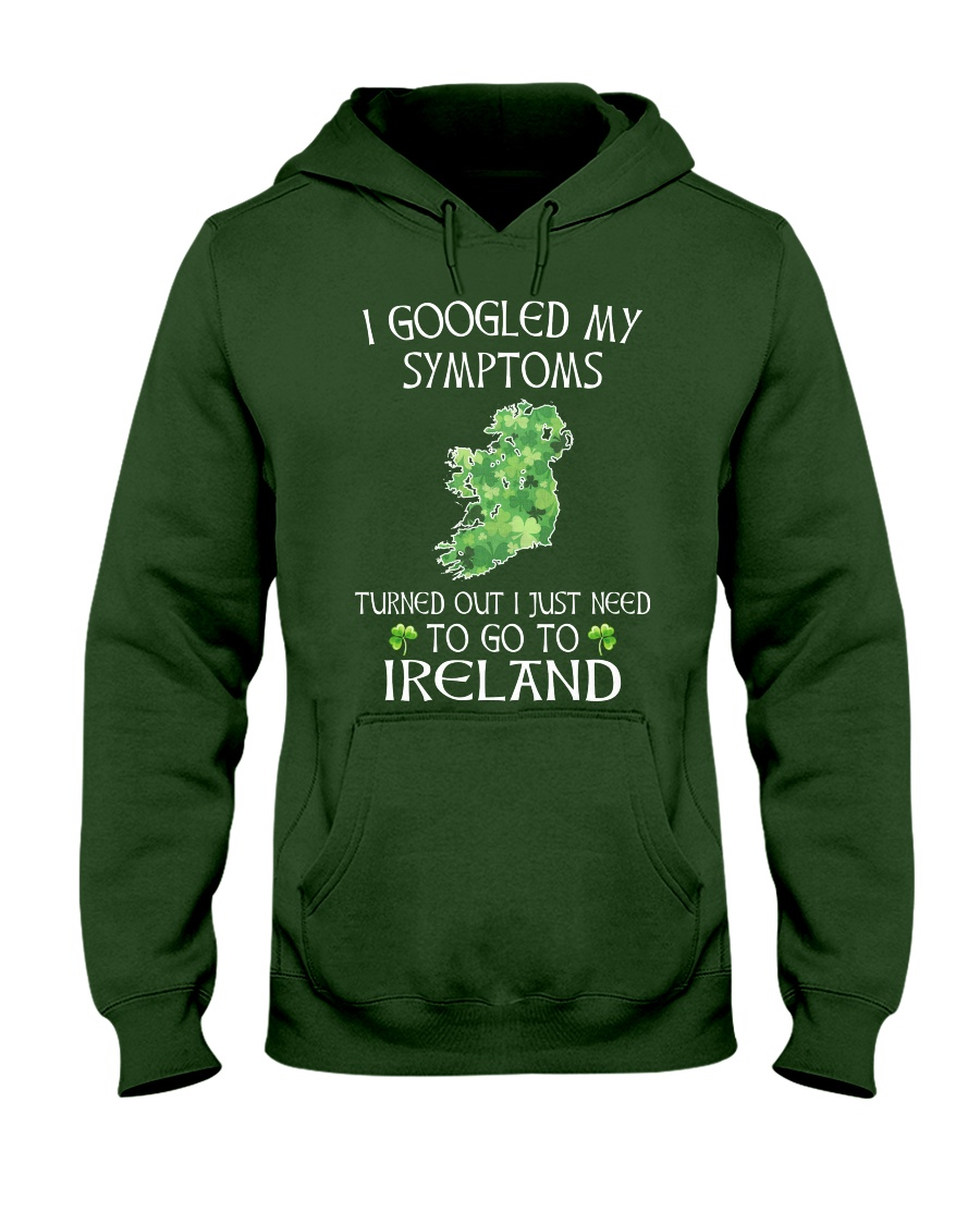 I Googled My Symptoms Ireland Hooded Sweatshirt