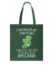 I Googled My Symptoms Ireland Tote Bag thumbnail