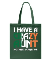 I have a crazy irish aunt Tote Bag thumbnail