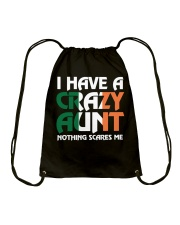 I have a crazy irish aunt Drawstring Bag thumbnail