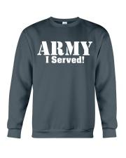 Army: I served Crewneck Sweatshirt front