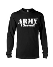 Army: I served Long Sleeve Tee thumbnail
