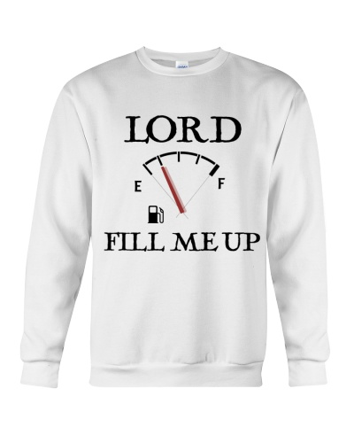 LORD FILL ME UP