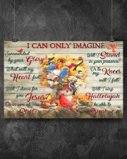 I Can Only Imagine 17x11 Poster aos-poster-landscape-17x11-lifestyle-12