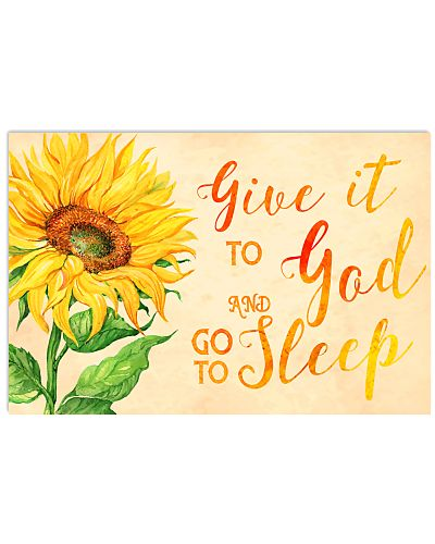 Give it To GOD and go to sleep