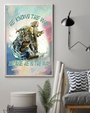 He Knows The Way Because He Is The Way 11x17 Poster lifestyle-poster-1