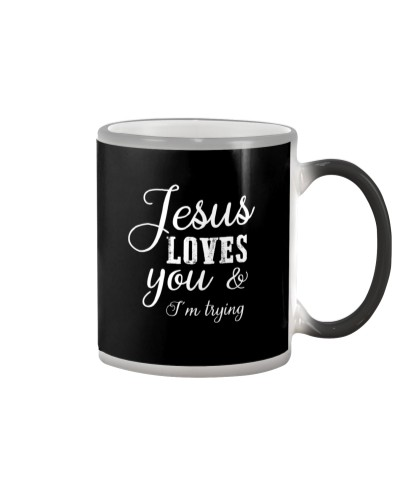 Jesus Loves You - I'm Trying