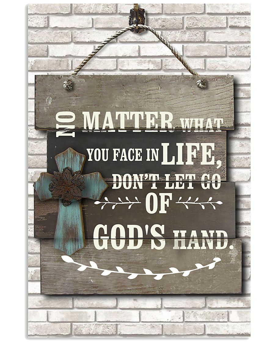 Don't let go of god's hand 11x17 Poster