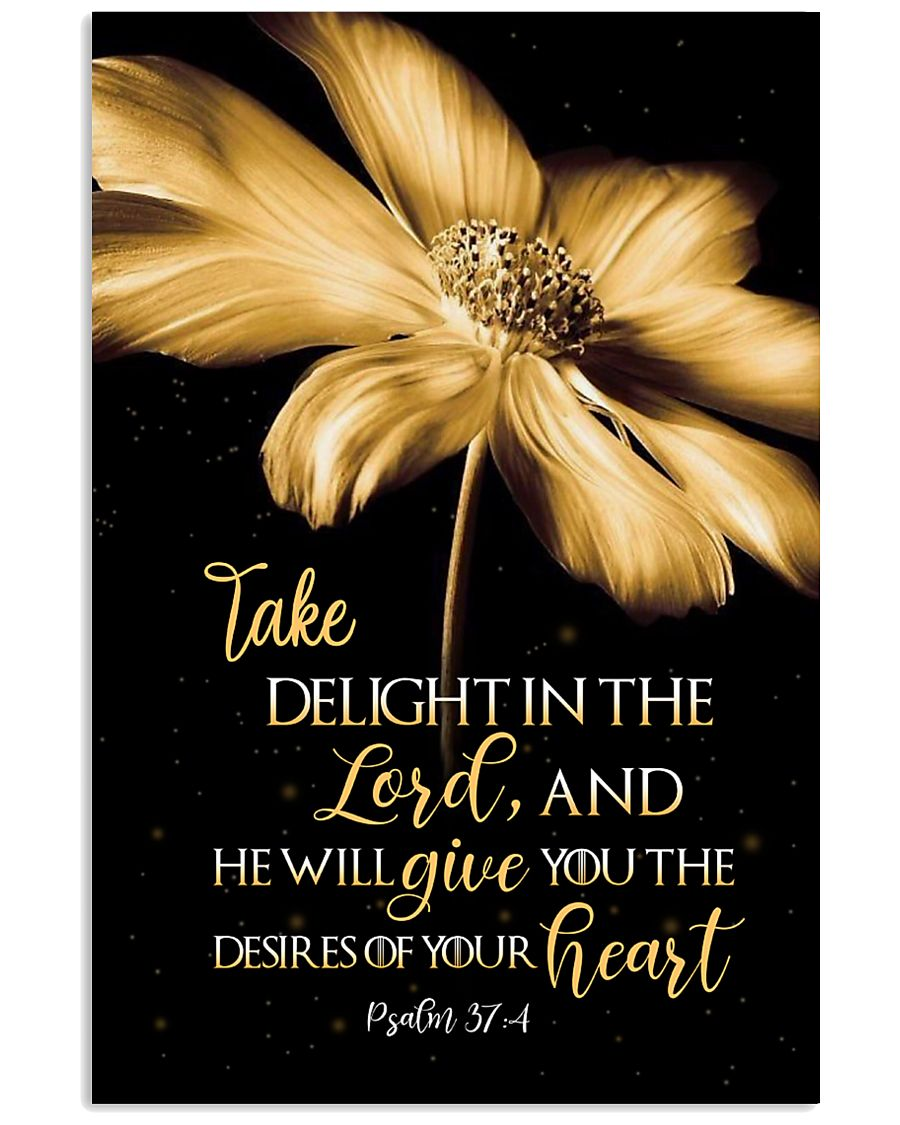 Take delight in the Lord 11x17 Poster
