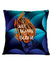 Just Breathe and Believe Square Pillowcase thumbnail