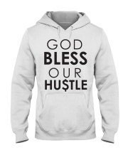God Bless Our Hustle Hooded Sweatshirt thumbnail