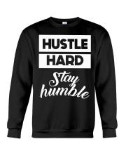 Hustle Hard Stay humble Crewneck Sweatshirt thumbnail