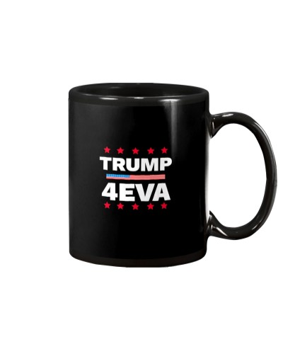 Trump 4EVA Election Pro Trump 2020