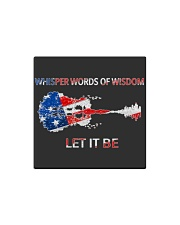 Let It Be - Whisper Words Of Wisdom Square Magnet thumbnail